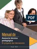 Manual de Asesoría Técnica Pedagógica El Proyecto de Intervención