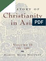 A History of Christianity in Asia, Vol. II - Samuel Hugh Moffett.pdf