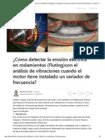 Erosion Electrica (Flutting) en Rodamientos Con VFD - Vibraciones