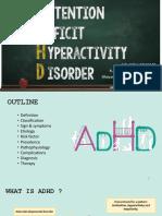 ADHD - Group Presentation