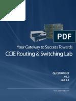 CCIE RnS v5 - Configuration - Question - Lab 1.1 - Final Release -01-Jul-2018