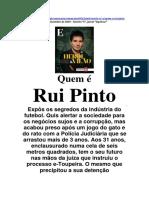 Quem é Rui Pinto - Expresso, 16 de Novembro de 2019, por Miguel Prado