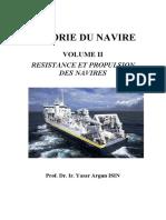Theorie Du Navire Vol. II Resistance Et