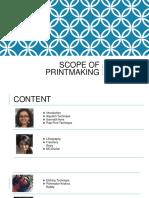 Scope of Printmaking