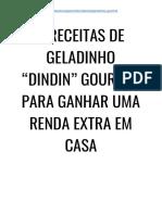 """5 Receitas de Geladinho """"Dindin"""" Gourmet Para Ganhar Uma Renda Extra Em Casa"""