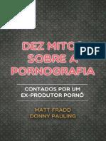 Dez Mitos Sobre a Pornografia