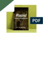 Rapid Launch Framework