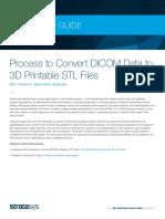 Process to Convert DICOM Data to 3D Printable STL Files