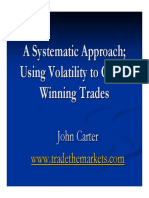 Carter, John - A Systematic Approach - Using Volatility to Create Winning Trades