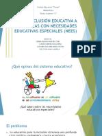 Inclusión Educativa a Personas Con Necesidades Educativas Especiales