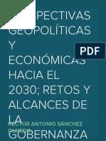 Perspectivas Geopolíticas y Económicas Hacia El 2030; Retos y Alcances de La Gobernanza Global en Países Del G-20