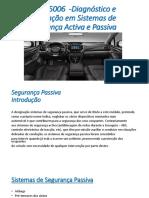 Diagnóstico e Reparação Em Sistemas Seg. Activa e Passiva
