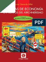 Javier Milei, Lecturas de Economia en Tiempos de Kirchner