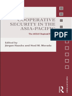 (Asian Security Studies) Jürgen Haacke (Ed.), Noel M. Morada (Ed.) - Cooperative Security in the Asia-Pacific_ the ASEAN Regional Forum-Routledge (2010)