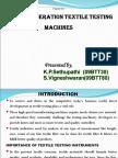 Latest Generation Textile Testing Machines