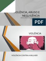 Violência, Abuso e Negligência - Oficial