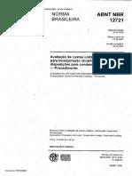 NBR 12721:2007 Avaliacao de Custos Unitarios de Construcao Para Incorporacao Imobiliaria e Outras Disposicoes Para Condominios Edificios