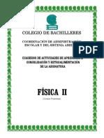 Física II. (Versión Preliminar) Cuaderno de Actividades de Aprendizaje, Consolidación y Retroalimentación