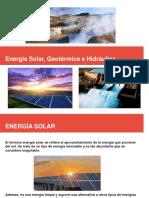 Presentación De Energias Solar, Geotérmica y Hidraulica