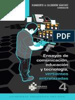 Ensayos de Comunicación, Educación y Tecnología, Vertientes Entrelazadas