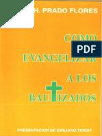 Prado-Flores-J-Como-Evangelizar-a-los-Bautizados.pdf
