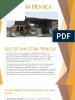 ZONA FRANCA.pptx