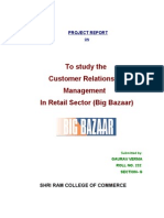 Customer ship Management in Retail Sector (Big Bazar)