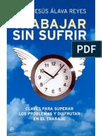 Trabajar Sin Sufrir - María Jesús Alava Reyes.pdf · Versión 1