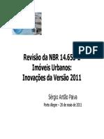 Comentarios sobre revisão da NBR 14653-2 de 2011