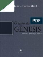 Scott Hahn, Curtis Mitch - O livro do Gênesis - Cadernos de estudo bíblico.pdf