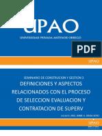 Definiciones y Aspectos Relacionados Con El Proceso de Seleccion Evaluacion y Contratacion de Supervision