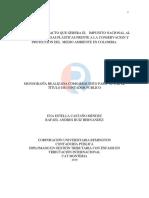 Trabajo - Analis del Impacto que gerero el Impuesto Nacional al Consumo de Bolsas Plasticas a la Conservacion y Proteccion del Medio ambiente en Colombia.docx