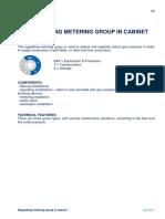 Regulating metering group in cabinet