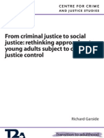 From Criminal Justice to Social Justice