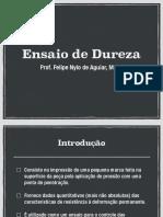4 - Ensaio de Dureza