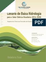 [Relatório] PSR; Banco Mundial, 2017. Cenário de baixa hidrologia para o setor elétrico brasileiro (2016-2030).pdf