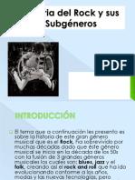 Historia Del Rock y Sus Subgéneros