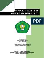 Makalah - Solid Waste is Our Responsibility_nur Rosman Hidayat