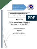 Proyecto Adm y Plan - Reforzando La Modalidad de Cursado