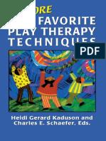 (Child Therapy (Jason Aronson)) Heidi Kaduson (ed.), Charles Schaefer (ed.)-101 More Favorite Play Therapy Techniques-Jason Aronson (2001).pdf