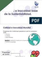 Calidad e Inocuidad Base de La Sustentabilidad