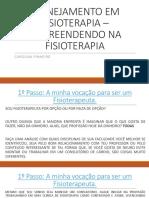 aula 2 PLANEJAMENTO EM FISIOTERAPIA – EMPREENDENDO NA FISIOTERAPIA.pptx