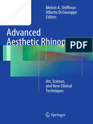 Advanced Aesthetic Rhinoplasty Art Science And New Clinical Techniques Human Nose Anatomical Terms Of Location