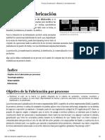 Proceso de Fabricación - Wikipedia, La Enciclopedia Libre