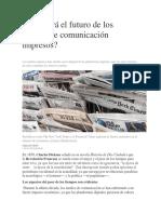 Cuál Será El Futuro de Los Medios de Comunicación Impresos