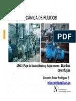 Sesión 7 - MECFLU - Flujo de Fluidos Ideales y Flujos Externo - Bombas Centrífugas