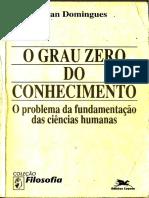 Ivan Domingues - O Grau Zero Do Conhecimento