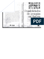 RODRIGUES, Rogério Rosa. Possibilidades de Pesquisa Em História