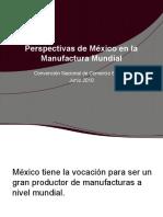Perspectivas de México en la Manufactura Mundial 2010