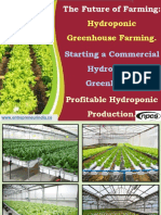 The Future of Farming. Hydroponic Greenhouse Farming. Starting a Commercial Hydroponic Greenhouse. Profitable Hydroponic Production.-732867-.pdf